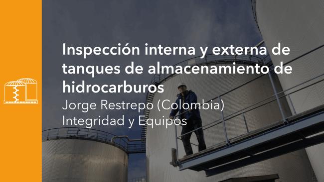 Inspección Interna y Externa de Tanques de Almacenamiento de Hidrocarburos
